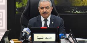 اشتية يؤكد استعداد الحكومة للتوجه إلى غزة فورا لانهاء الانقسام